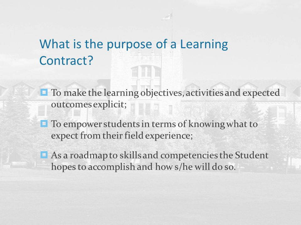 What is the foundation of the Learning Contract.