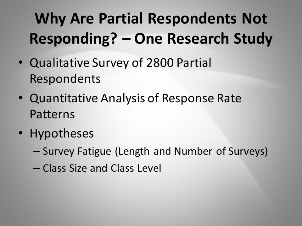 Why Are Partial Respondents Not Responding.
