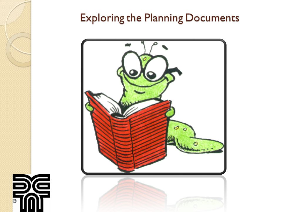Exploring the Planning Documents