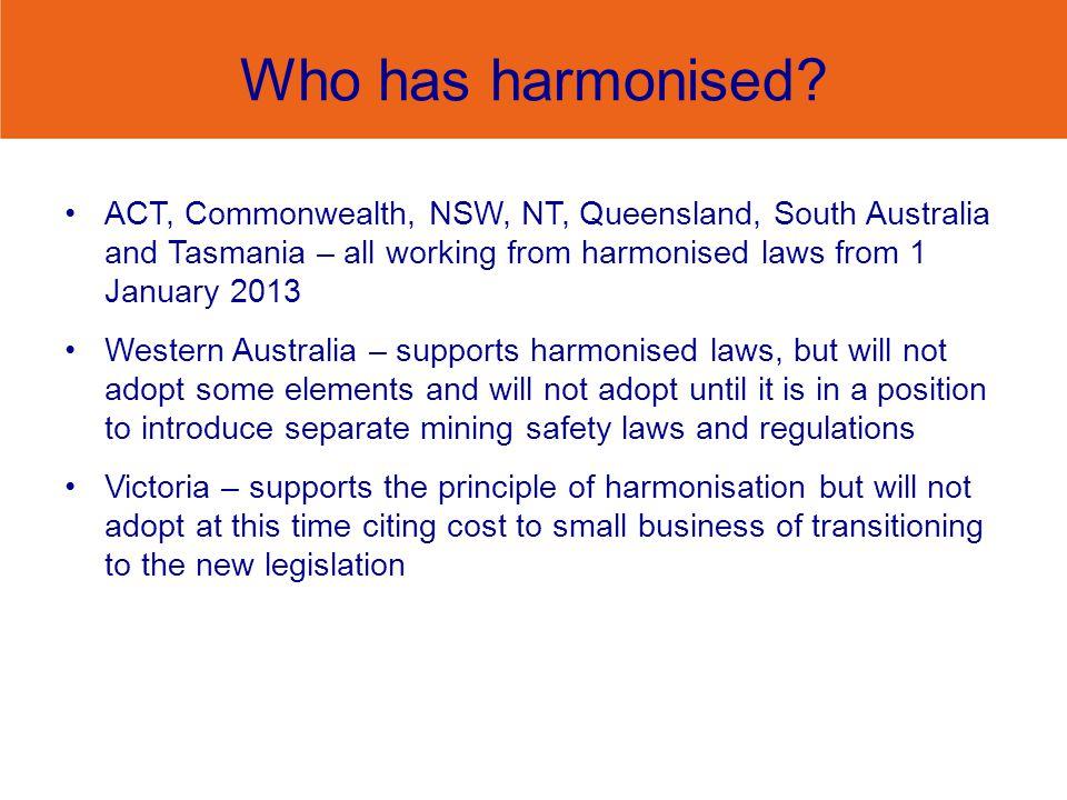Who has harmonised.