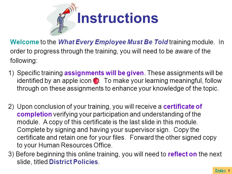 Instructions 1)Specific training assignments will be given. These assignments will be identified by an apple icon. To make your learning meaningful, f