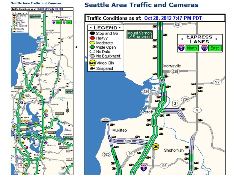 Example: Seattle Traffic Flow Map http://www.wsdot.wa.gov/traffic/ seattlehttp://www.wsdot.wa.gov/traffic/ seattle