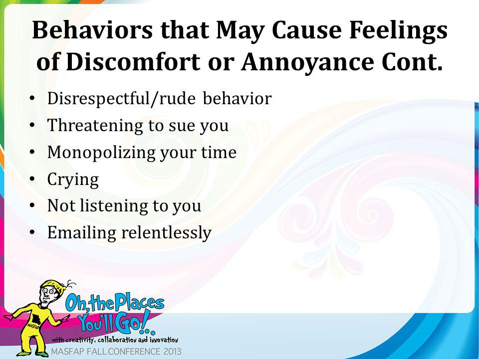 Our Responses What do we feel when students exhibit these behaviors.