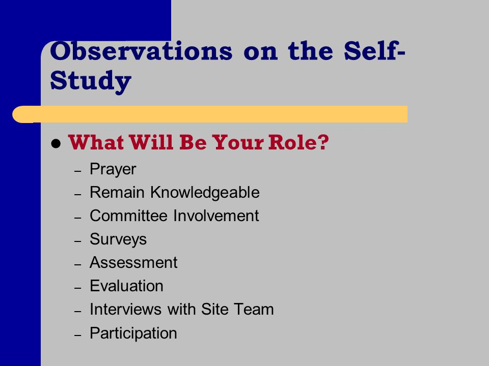 Observations on the Self- Study What Will Be Your Role.