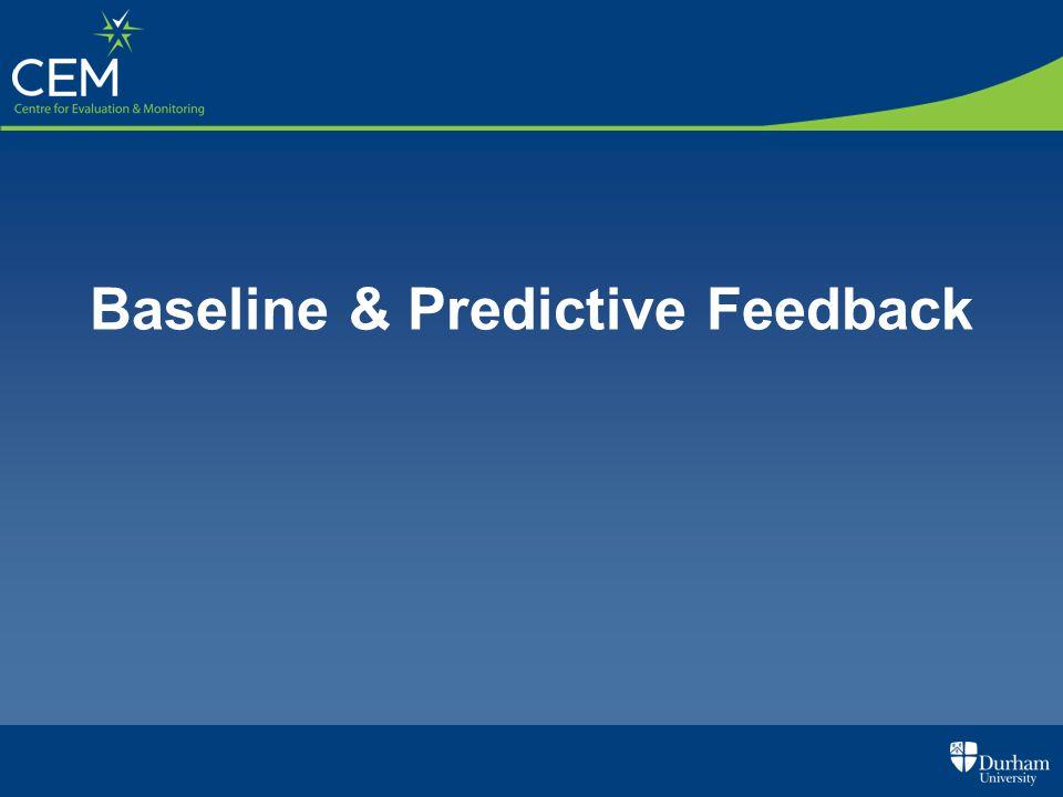 Baseline & Predictive Feedback