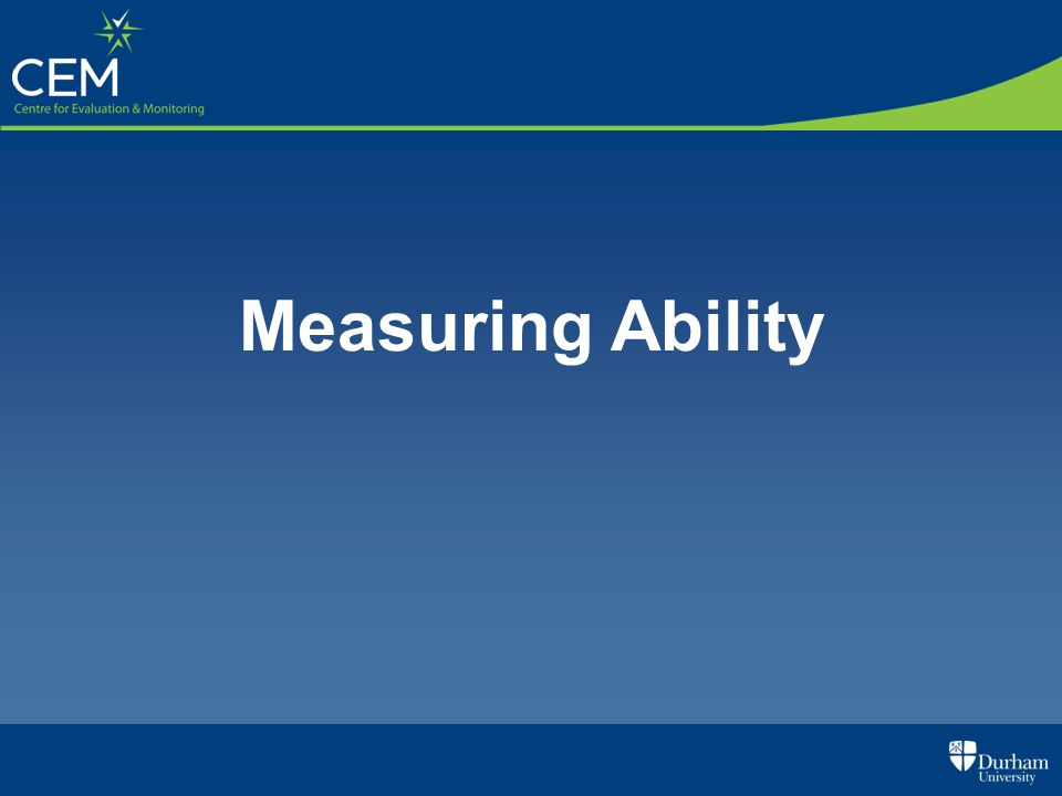 Measuring Ability