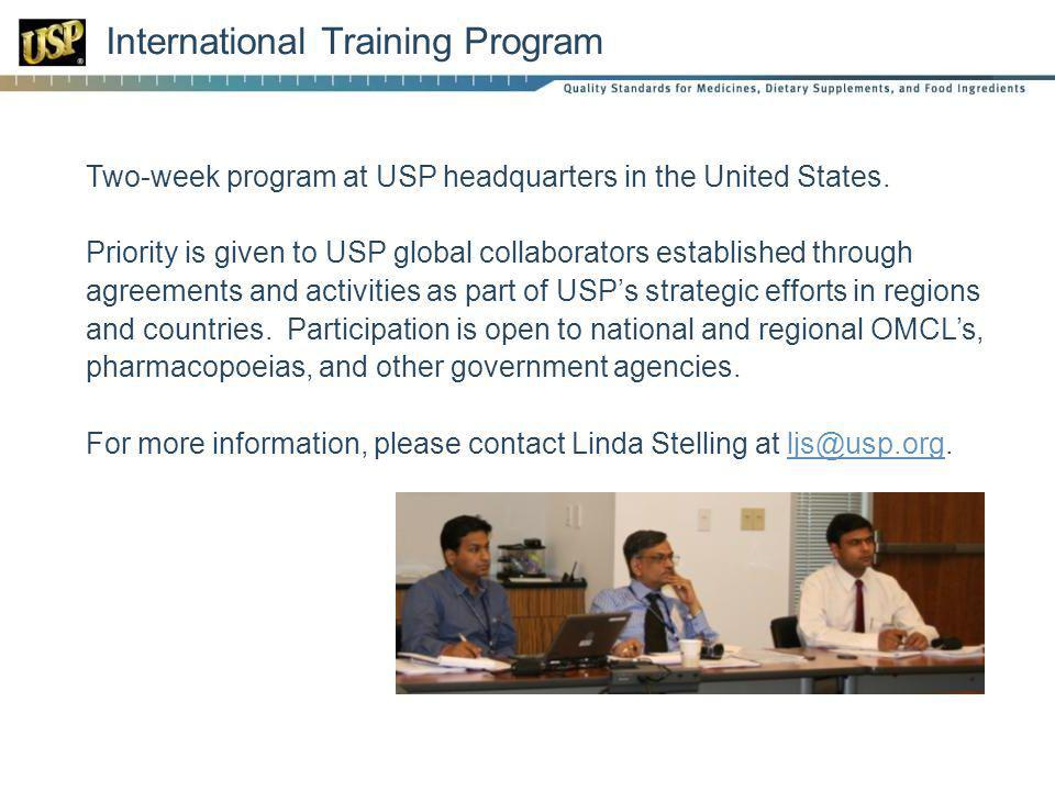Two-week program at USP headquarters in the United States.