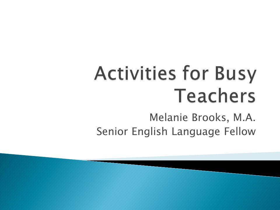 Melanie Brooks, M.A. Senior English Language Fellow