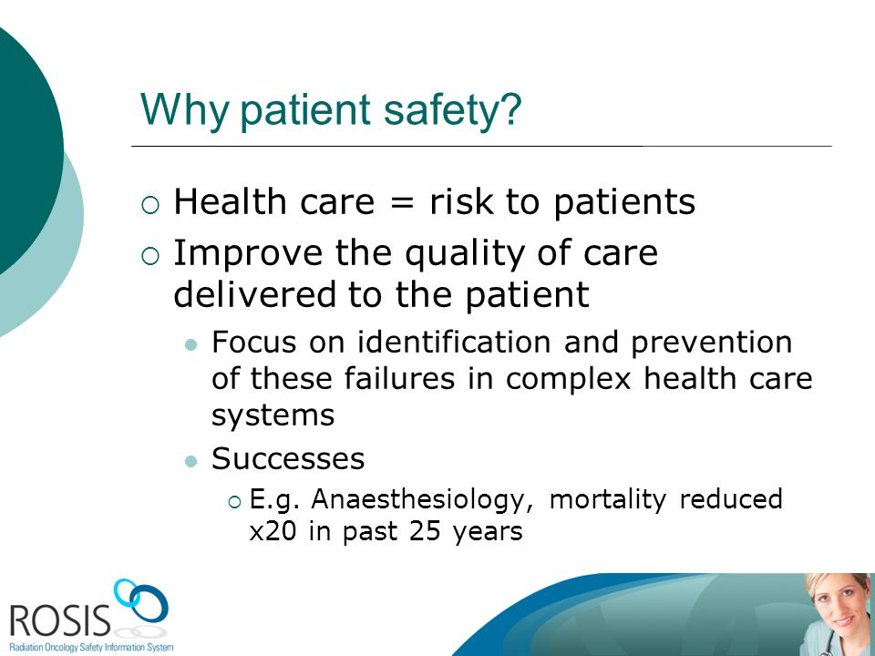 Why patient safety.