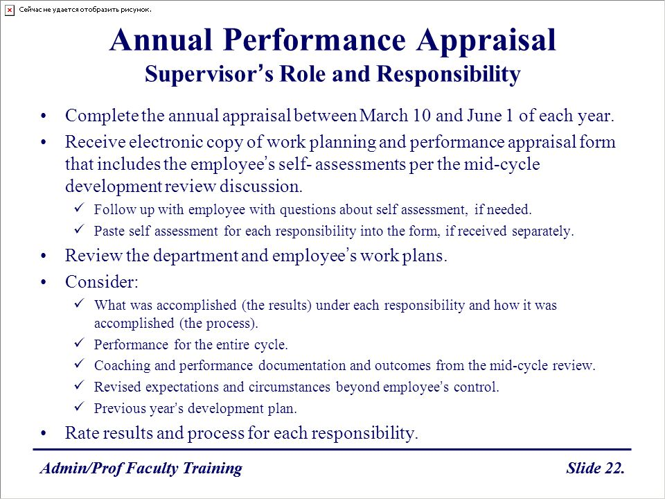 Admin/Prof Faculty TrainingSlide 22.Admin/Prof Faculty TrainingSlide 22. Annual Performance Appraisal Supervisors Role and Responsibility Complete the