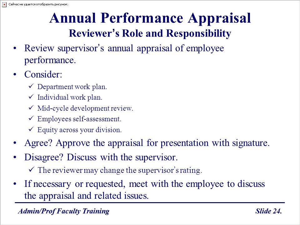 Admin/Prof Faculty TrainingSlide 24.Admin/Prof Faculty TrainingSlide 24. Annual Performance Appraisal Reviewers Role and Responsibility Review supervi
