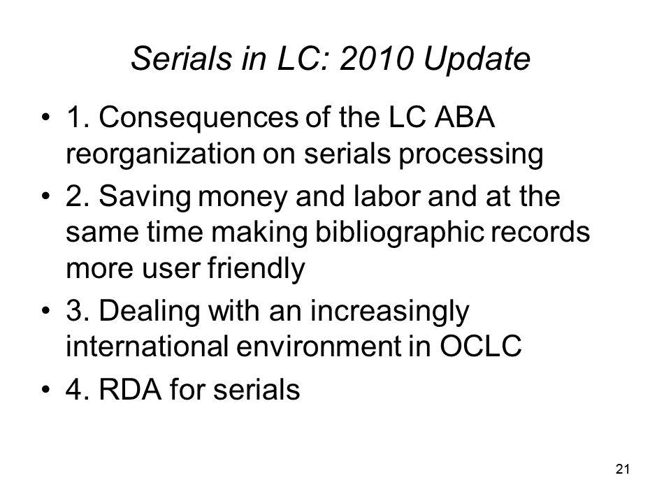 20 Serials in LC: 2010 Update
