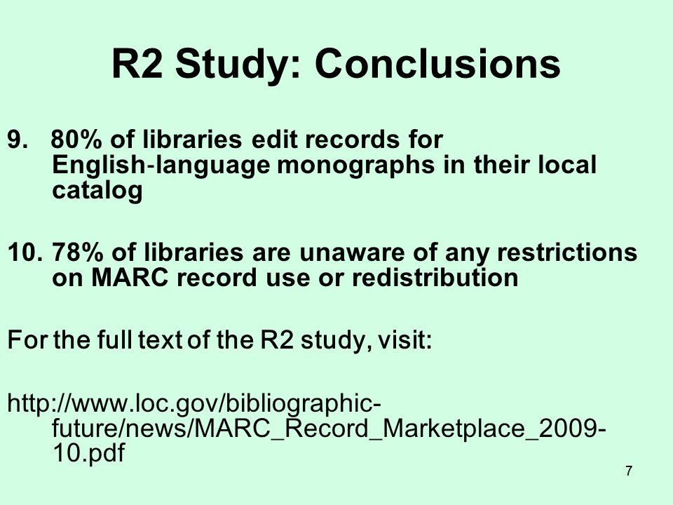 66 R2 Study: Conclusions 5.