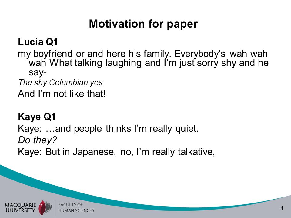 4 Motivation for paper Lucia Q1 my boyfriend or and here his family.