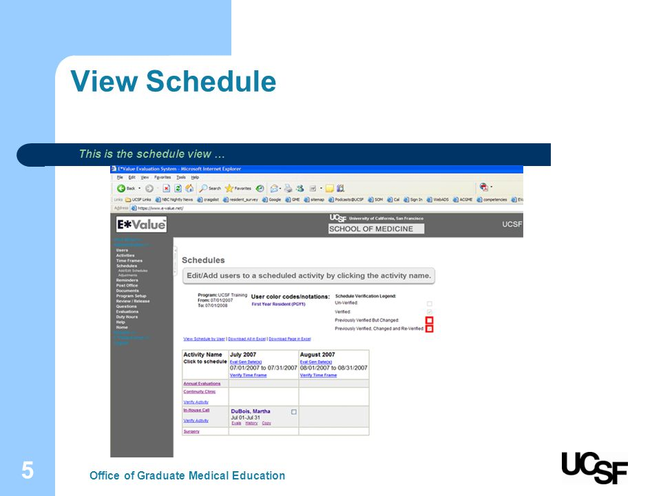 5 View Schedule Office of Graduate Medical Education This is the schedule view …