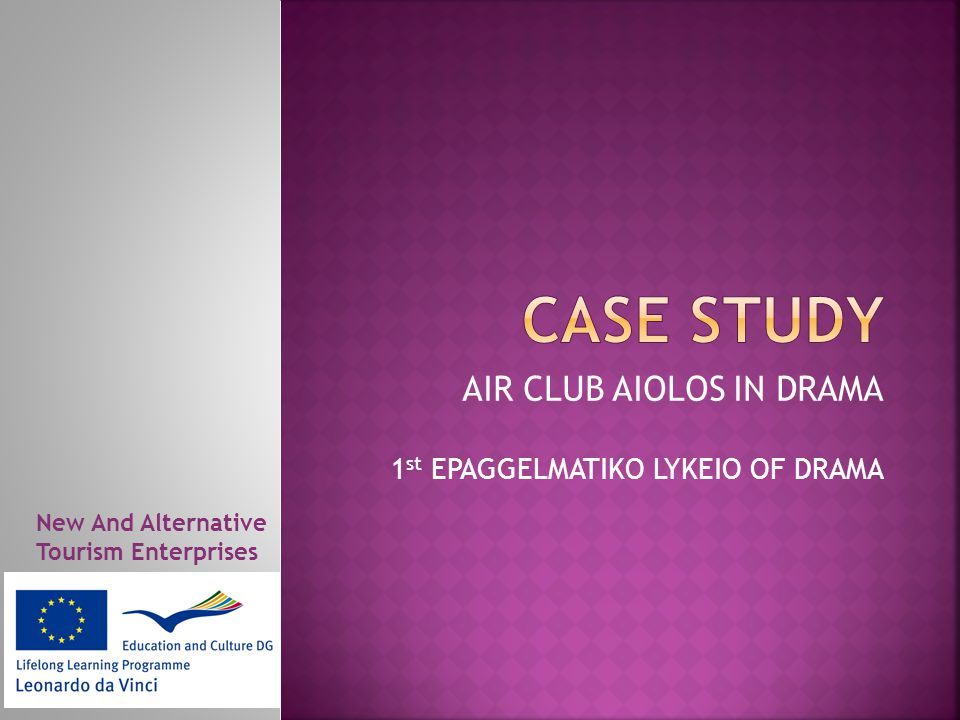 AIR CLUB AIOLOS IN DRAMA 1 st EPAGGELMATIKO LYKEIO OF DRAMA New And Alternative Tourism Enterprises