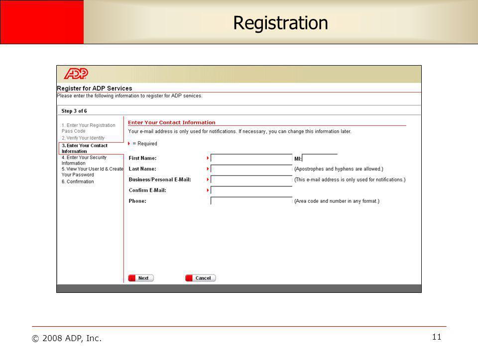 © 2008 ADP, Inc. 11 Registration