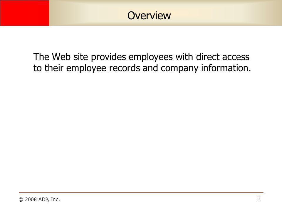 © 2008 ADP, Inc. 24 Resources Tab