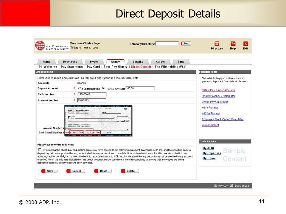 © 2008 ADP, Inc. 44 Direct Deposit Details