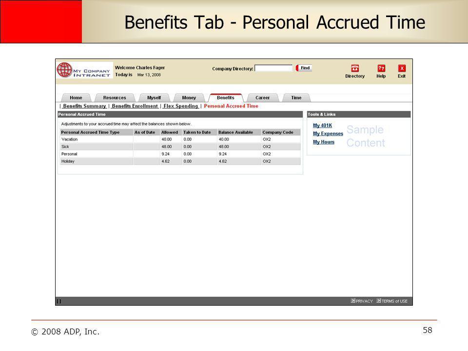 © 2008 ADP, Inc. 58 Benefits Tab - Personal Accrued Time