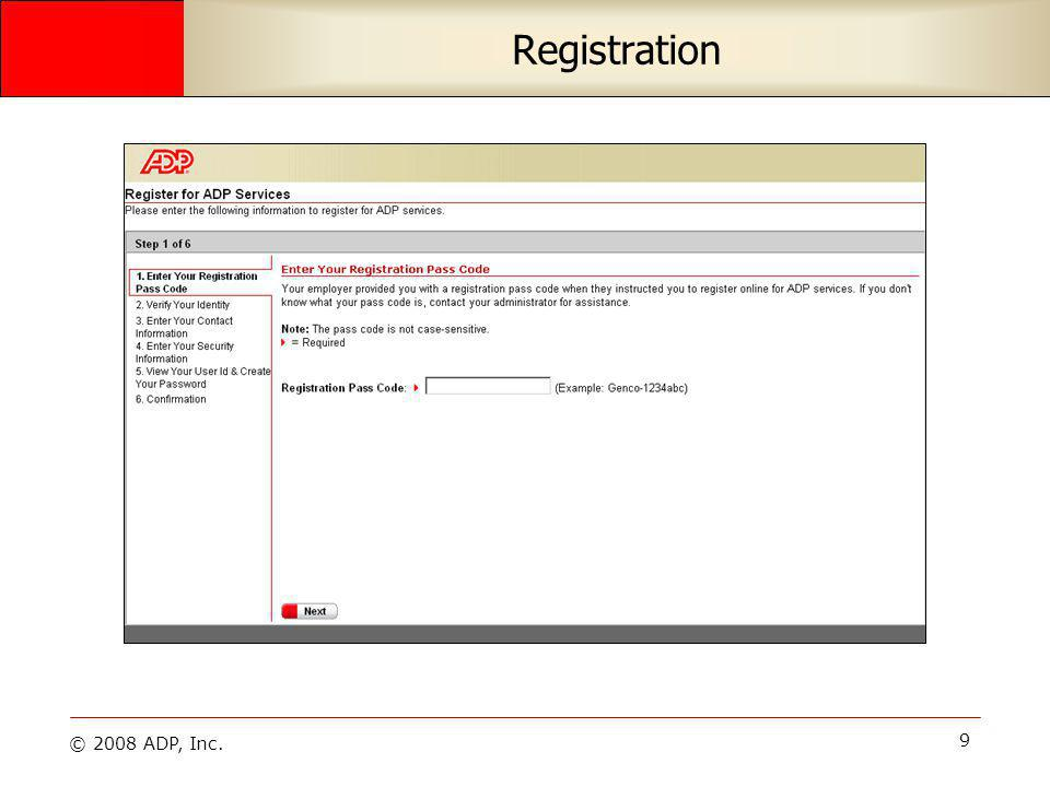 © 2008 ADP, Inc. 10 Registration