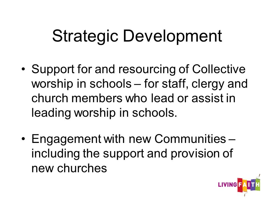 Strategic Development Support for and resourcing of Collective worship in schools – for staff, clergy and church members who lead or assist in leading