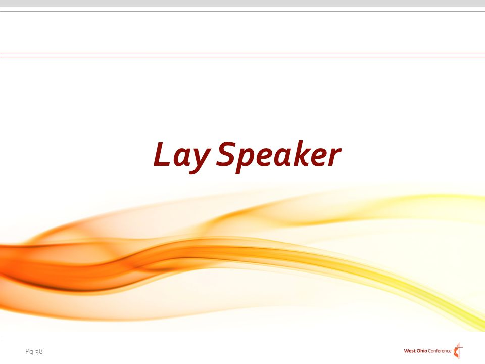 Pg 38 Lay Speaker