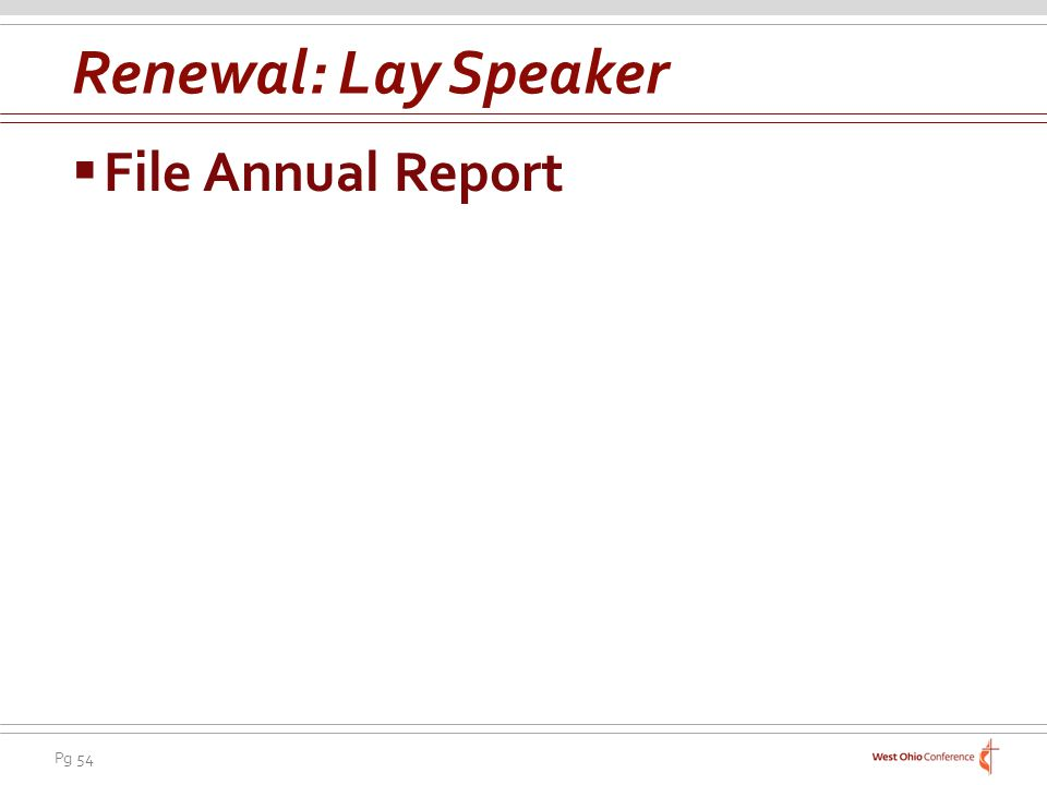 Pg 54 File Annual Report Renewal: Lay Speaker