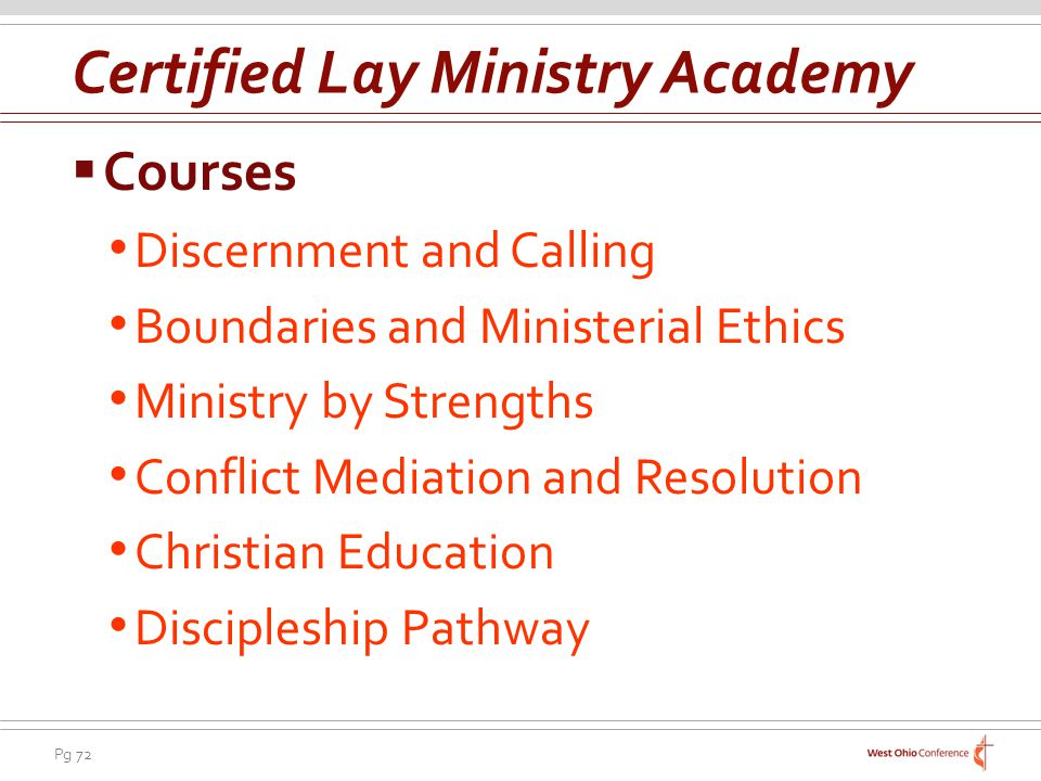 Pg 72 Courses Discernment and Calling Boundaries and Ministerial Ethics Ministry by Strengths Conflict Mediation and Resolution Christian Education Discipleship Pathway Certified Lay Ministry Academy