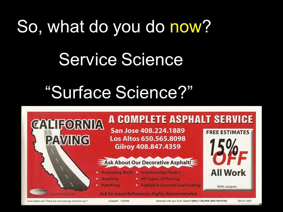 So, what do you do now? Service Science Surface Science?