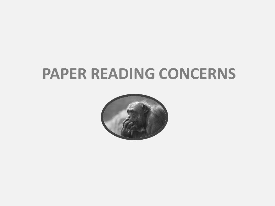 PAPER READING CONCERNS