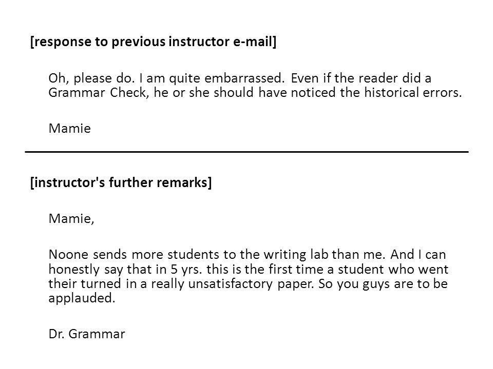 [response to previous instructor e-mail] Oh, please do.