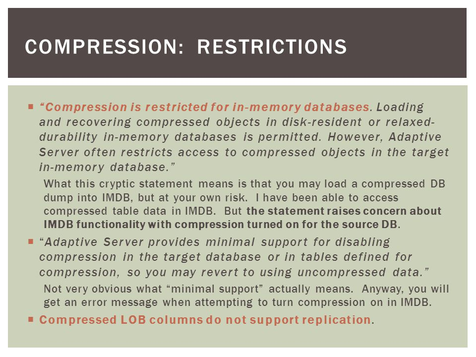 According to the Compression Users Guide compression is said to be beneficial in three ways: Use less storage space for the same amount of data Reduce cache memory consumption Improve performance because of lower I/O demands I have performed practical tests to check each of the suppositions.