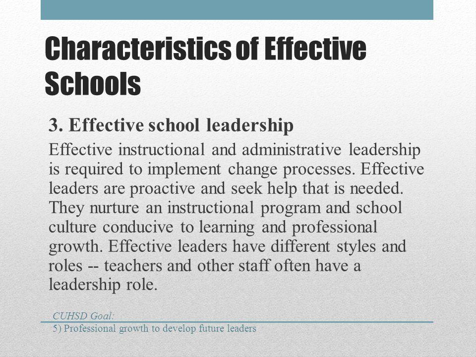 Characteristics of Effective Schools 3.