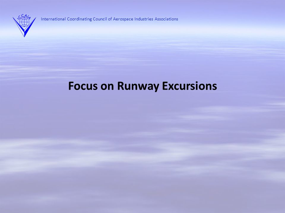 Focus on Runway Excursions