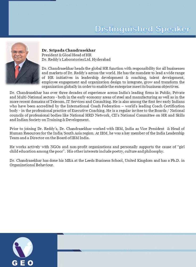 Dr. Chandrasekhar has over three decades of experience across India's leading firms in Public, Private and Multi-National sectors - both in the early
