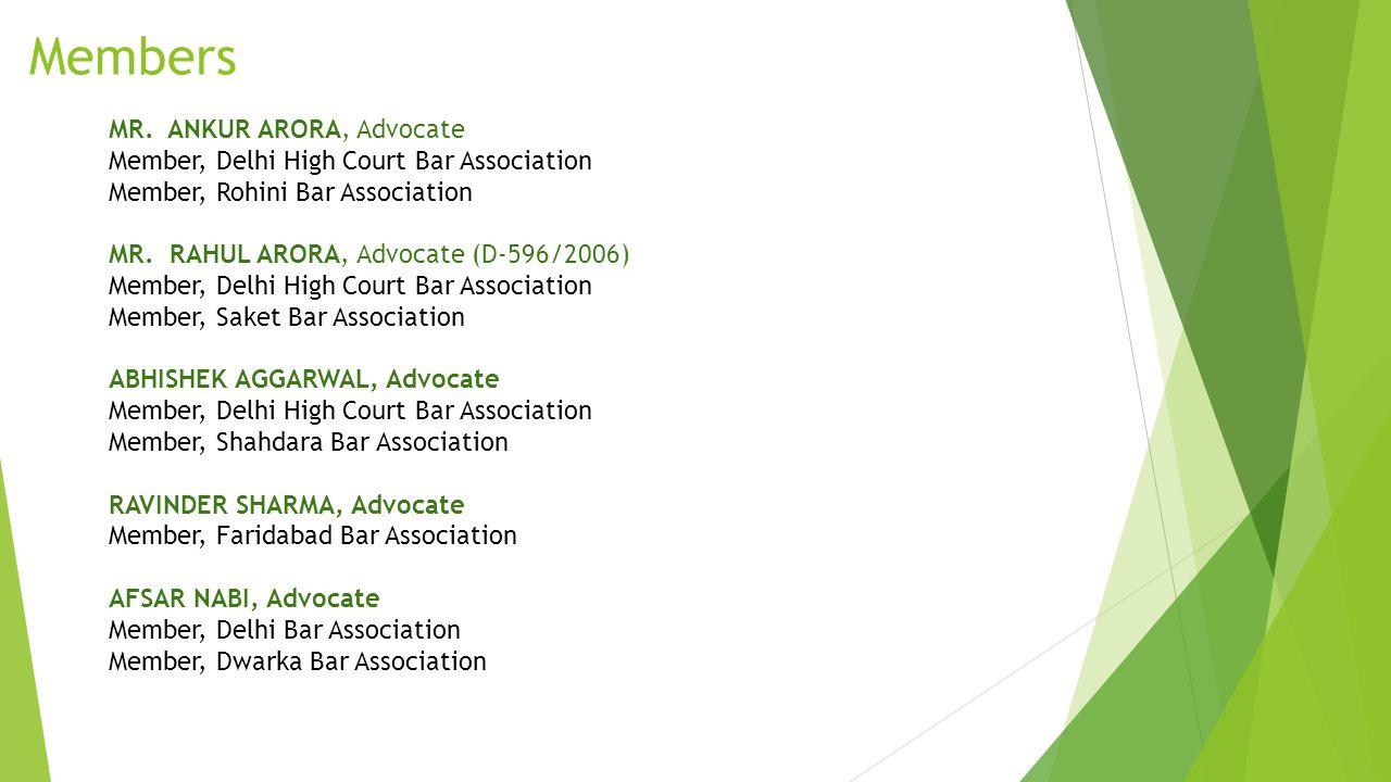 Members Dr. YOGESH MITTAL, Advocate - Senior Associate (No. D/2025/2007) Member, Supreme Court Bar Association Member, Delhi High Court Bar Associatio