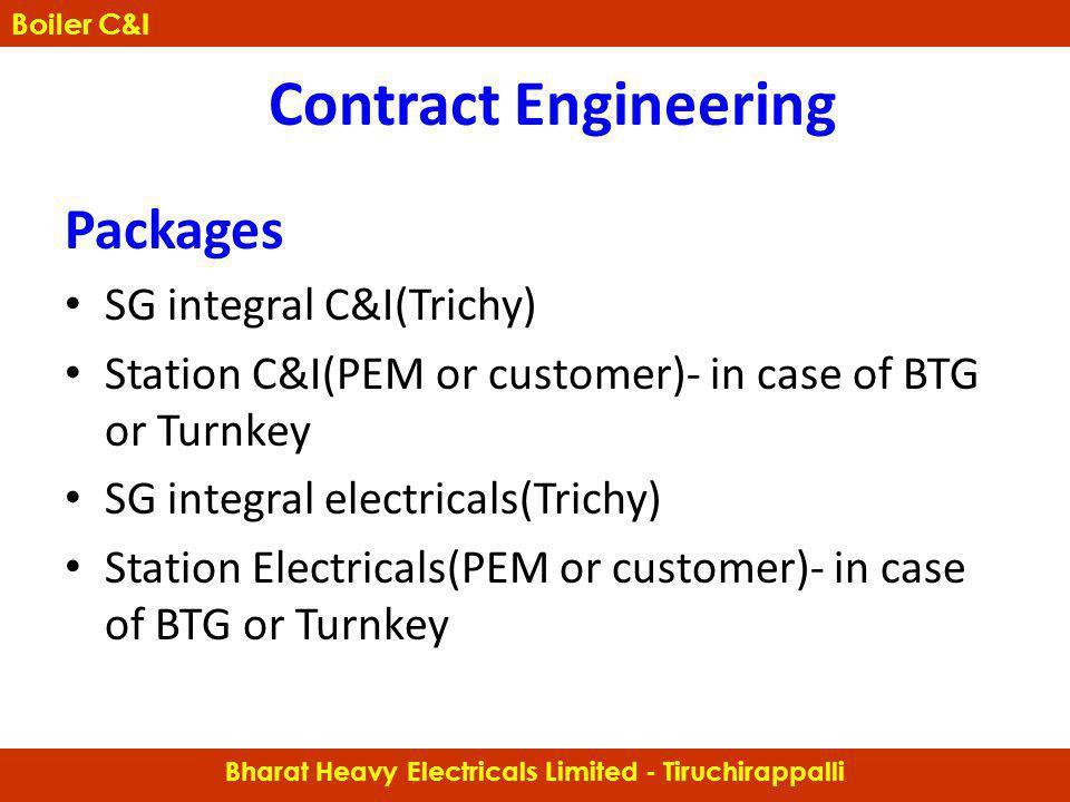 Packages SG integral C&I(Trichy) Station C&I(PEM or customer)- in case of BTG or Turnkey SG integral electricals(Trichy) Station Electricals(PEM or cu