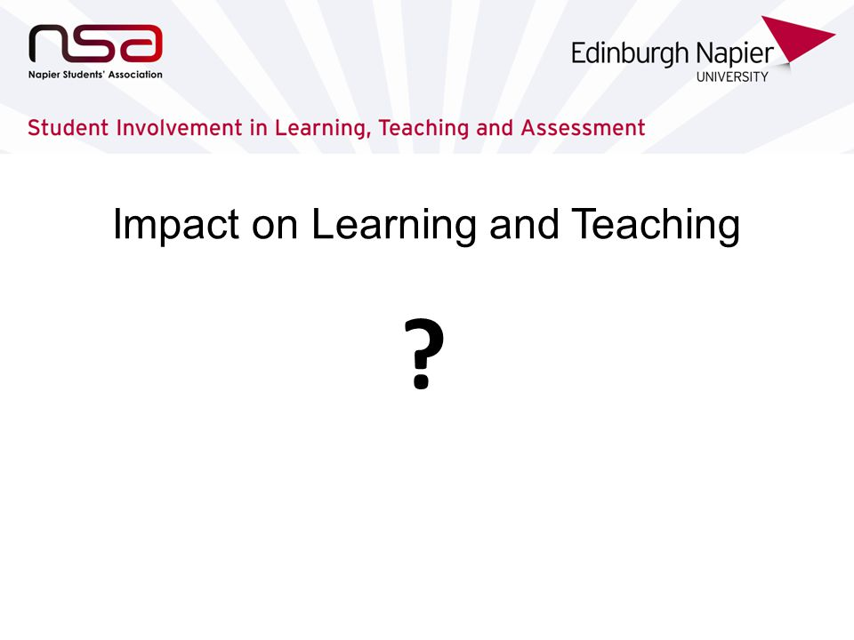 Impact on Learning and Teaching Students