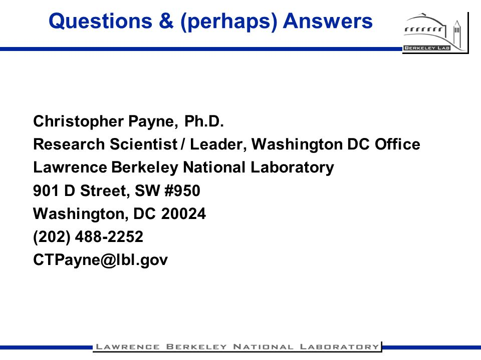 Questions & (perhaps) Answers Christopher Payne, Ph.D.