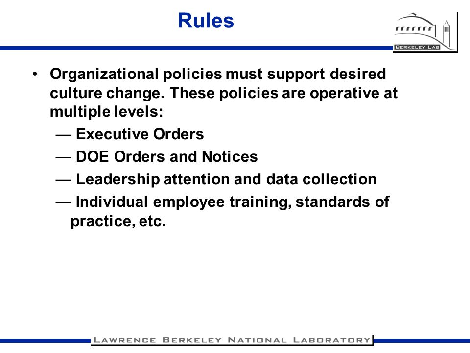 Roles Every employee contributes to shared values Not every employee contributes to specific outcomes Explicit roles need to be defined at both the strategic and tactical levels to align DOE mission objectives with integration of sustainability Give appropriate focus to players who have greatest impact