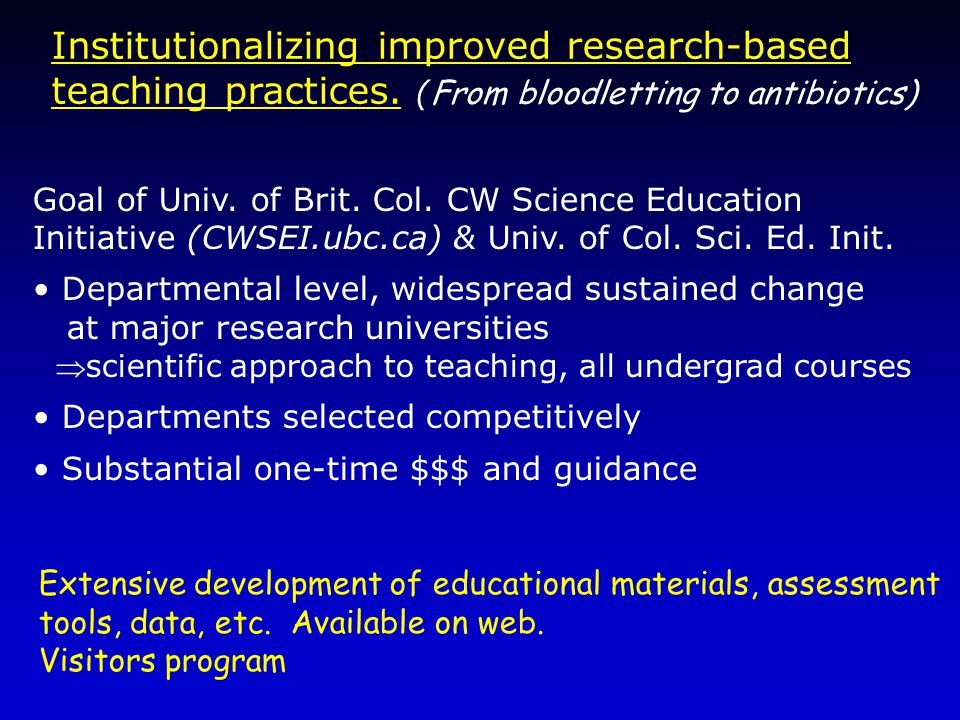 Institutionalizing improved research-based teaching practices.