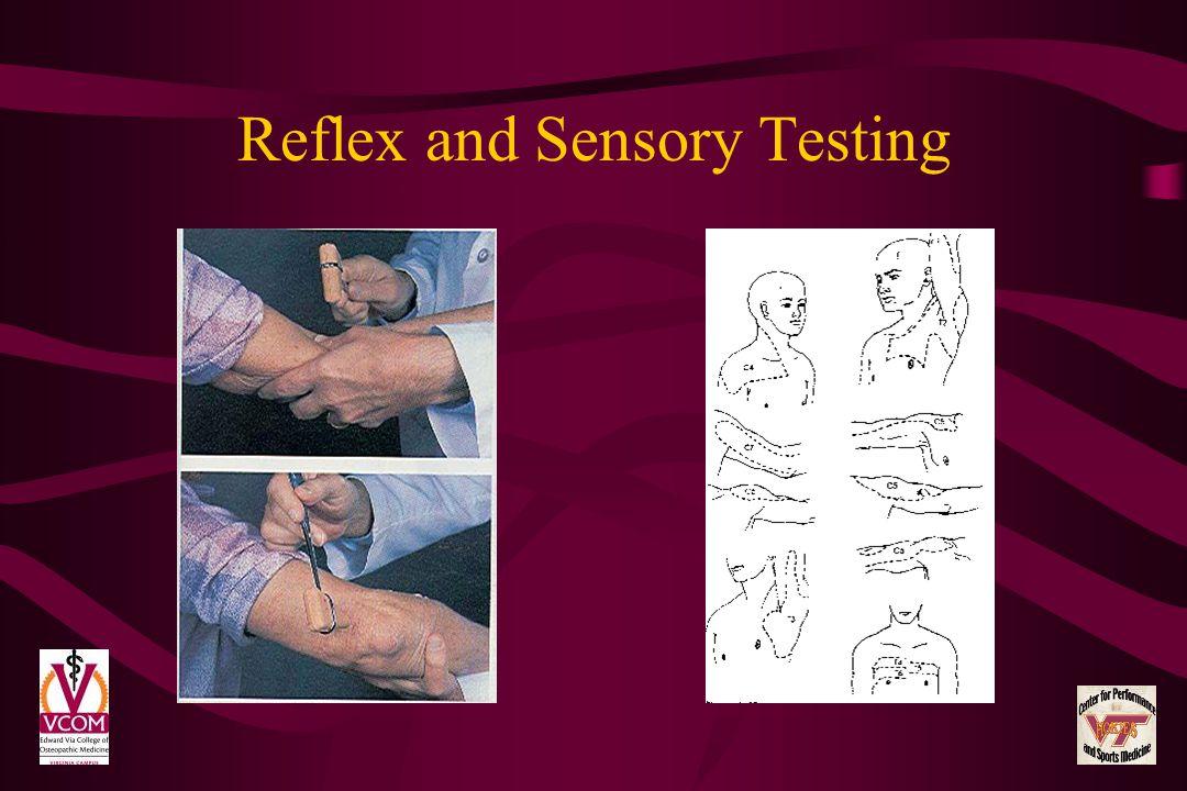 Reflex and Sensory Testing