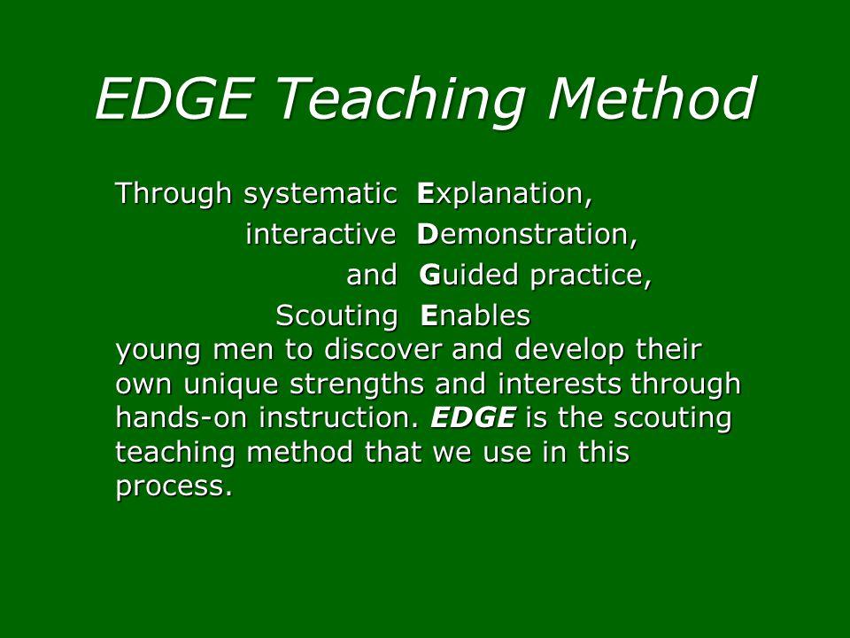 EDGE Teaching Method Through systematic Explanation, interactive Demonstration, interactive Demonstration, and Guided practice, and Guided practice, S