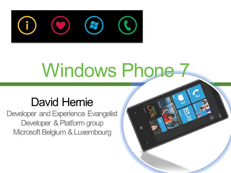 David Hernie Developer and Experience Evangelist Developer & Platform group Microsoft Belgium & Luxembourg