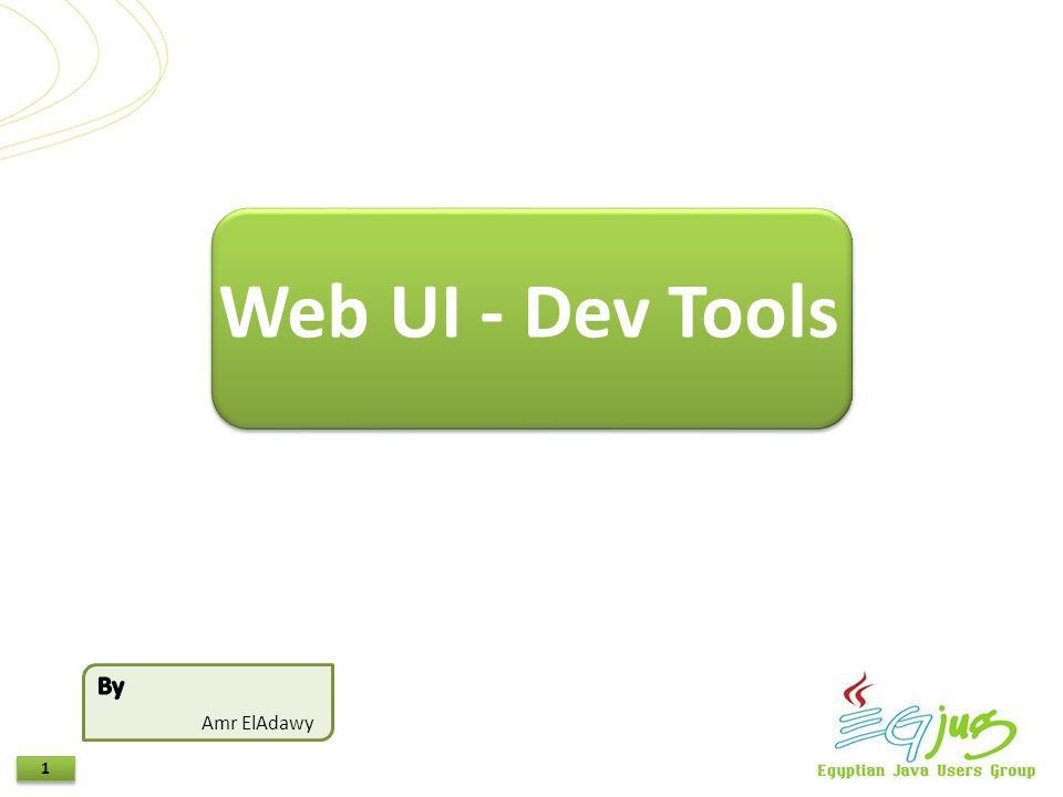 1 1 Amr ElAdawy Web UI - Dev Tools