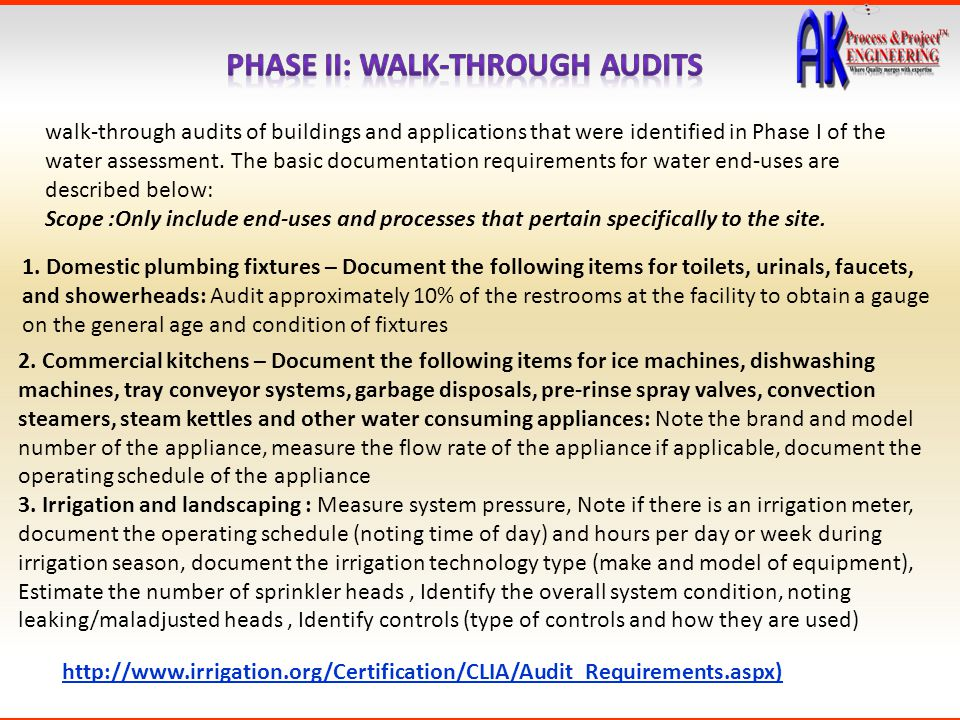 walk-through audits of buildings and applications that were identified in Phase I of the water assessment. The basic documentation requirements for wa