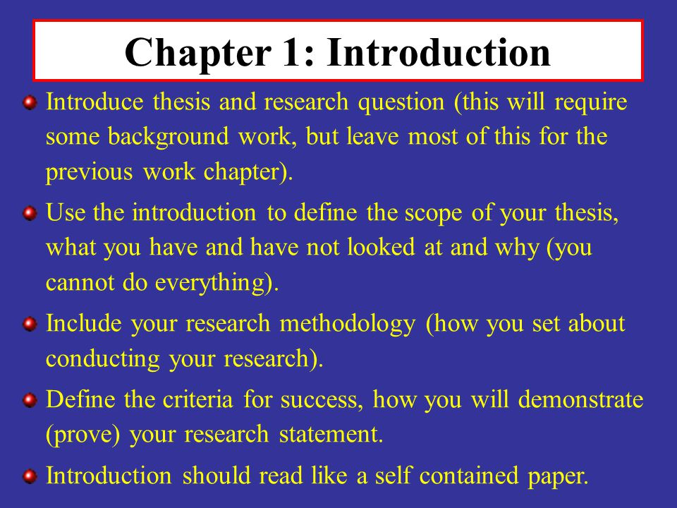 Chapter 1: Introduction Introduce thesis and research question (this will require some background work, but leave most of this for the previous work c