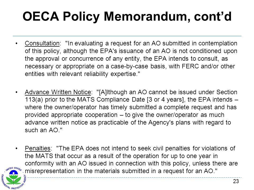 OECA Policy Memorandum, contd Consultation: