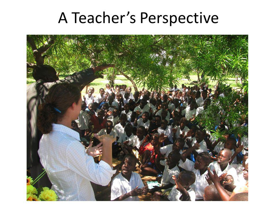 A Teachers Perspective